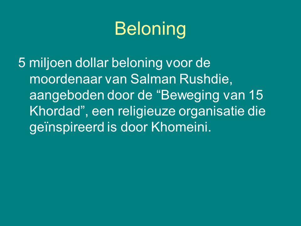 """Beloning 5 miljoen dollar beloning voor de moordenaar van Salman Rushdie, aangeboden door de """"Beweging van 15 Khordad"""", een religieuze organisatie die"""
