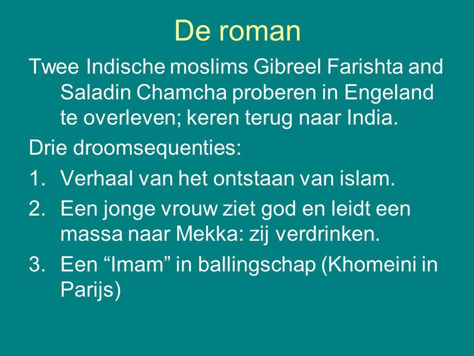 De roman Twee Indische moslims Gibreel Farishta and Saladin Chamcha proberen in Engeland te overleven; keren terug naar India. Drie droomsequenties: 1