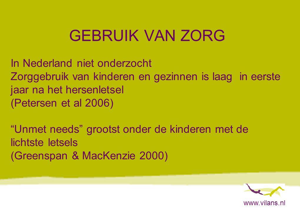 www.vilans.nl GEBRUIK VAN ZORG In Nederland niet onderzocht Zorggebruik van kinderen en gezinnen is laag in eerste jaar na het hersenletsel (Petersen