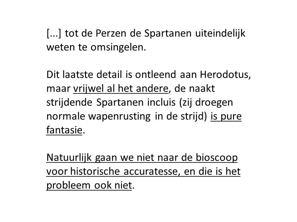 [...] tot de Perzen de Spartanen uiteindelijk weten te omsingelen.