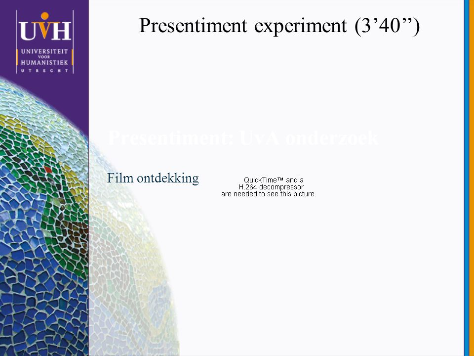 Presentiment: UvA onderzoek Film ontdekking Presentiment experiment (3'40'')