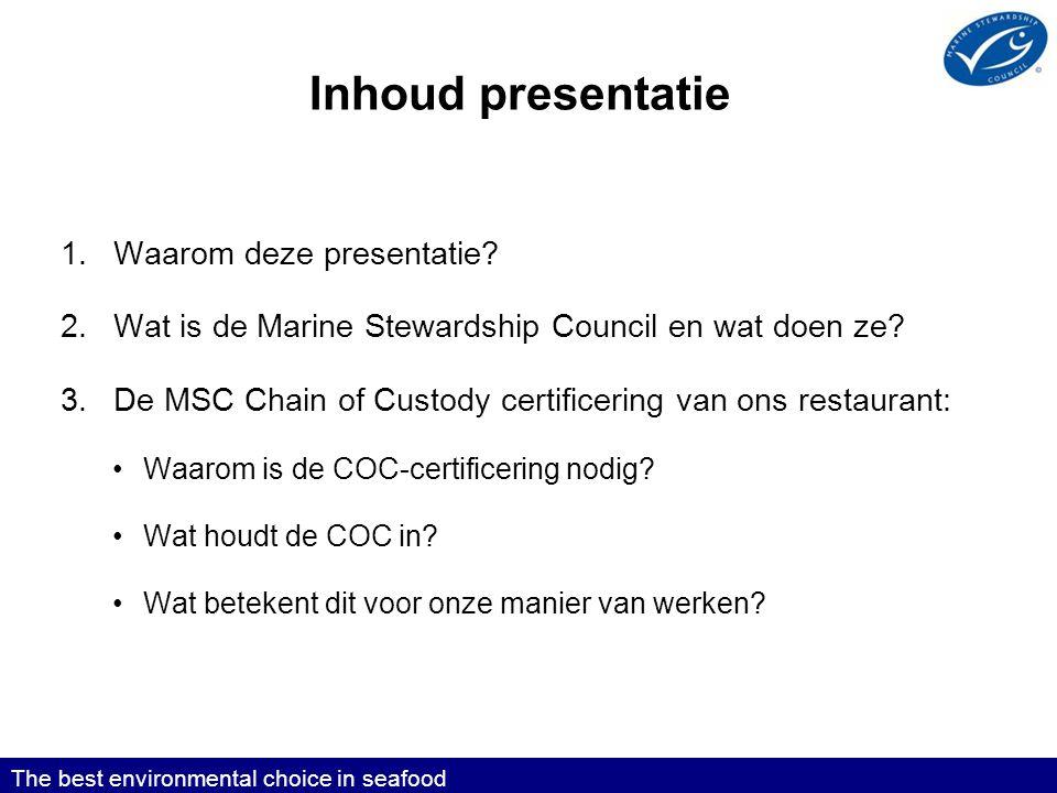 Inhoud presentatie 1.Waarom deze presentatie.
