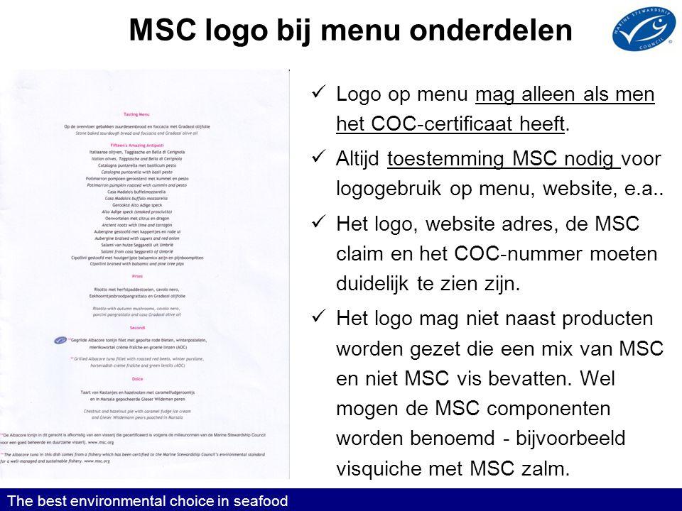 MSC logo bij menu onderdelen  Logo op menu mag alleen als men het COC-certificaat heeft.