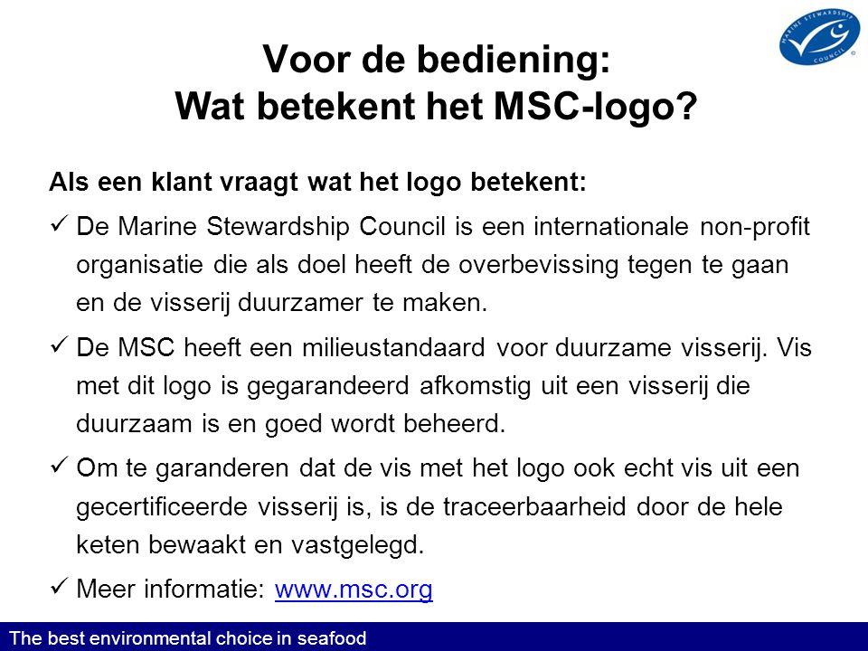 Voor de bediening: Wat betekent het MSC-logo.