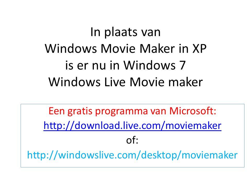 In plaats van Windows Movie Maker in XP is er nu in Windows 7 Windows Live Movie maker Een gratis programma van Microsoft: http://download.live.com/moviemaker of: http://windowslive.com/desktop/moviemaker