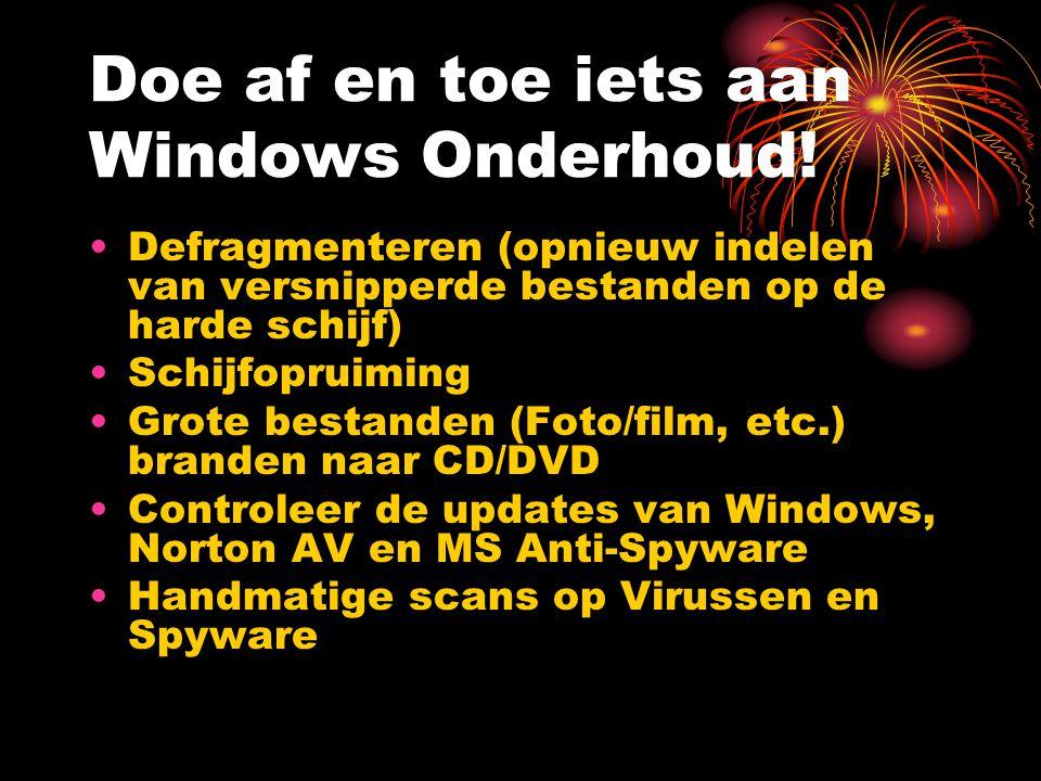 Doe af en toe iets aan Windows Onderhoud.