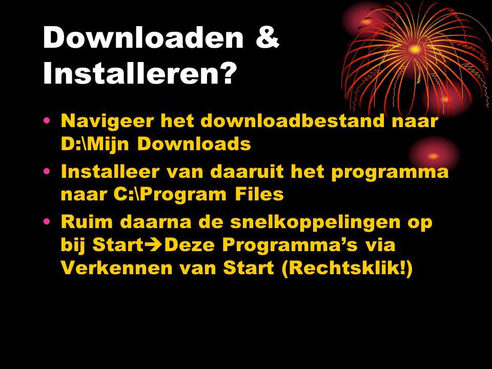 Downloaden & Installeren.