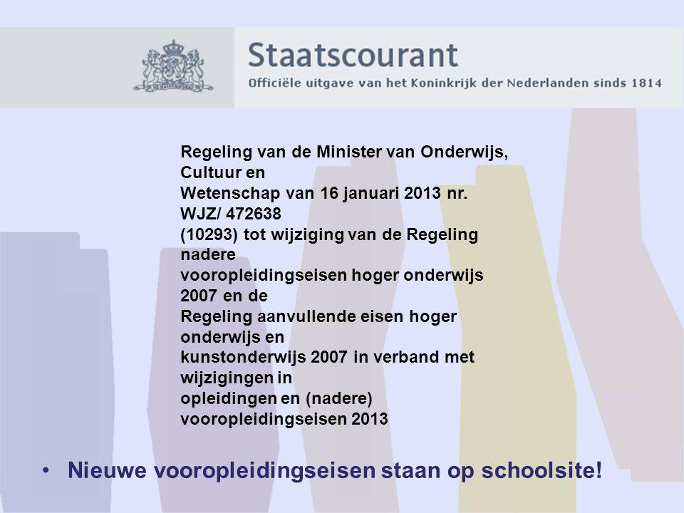 Regeling van de Minister van Onderwijs, Cultuur en Wetenschap van 16 januari 2013 nr. WJZ/ 472638 (10293) tot wijziging van de Regeling nadere vooropl