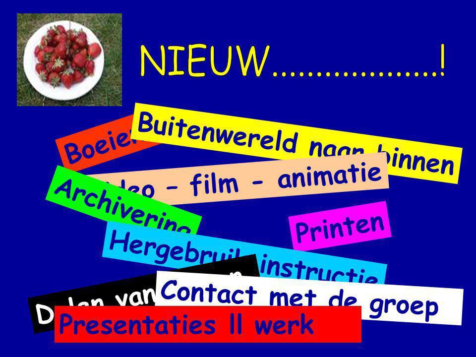 Boeiend Buitenwereld naar binnen Video – film - animatie Archivering Printen Hergebruik instructie Delen van lessen Contact met de groep Presentaties