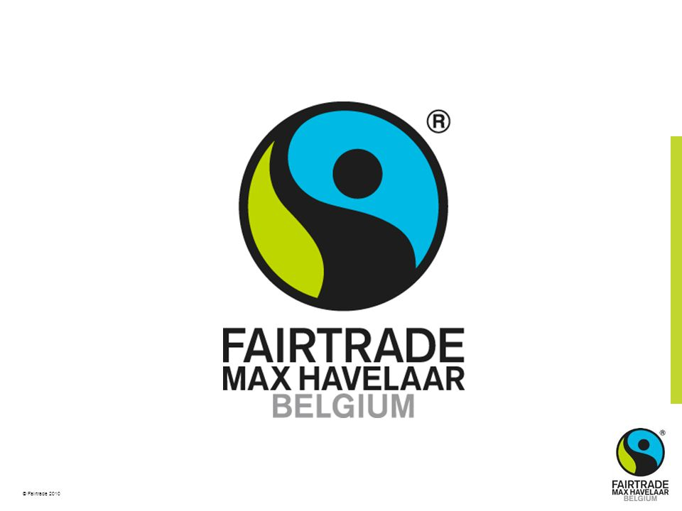 © Fairtrade 2010