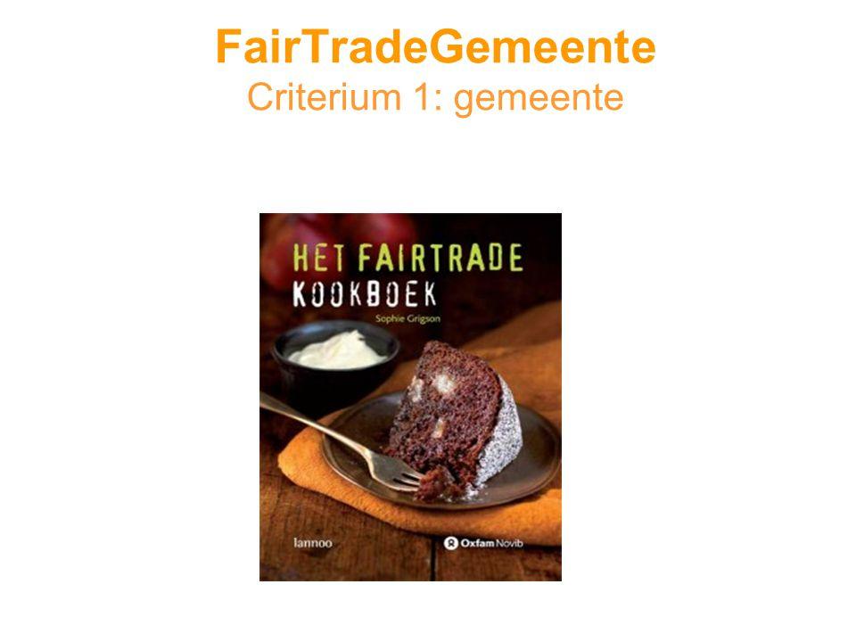 FairTradeGemeente Criterium 1: gemeente
