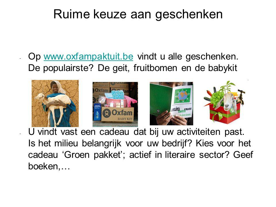 Ruime keuze aan geschenken - Op www.oxfampaktuit.be vindt u alle geschenken.