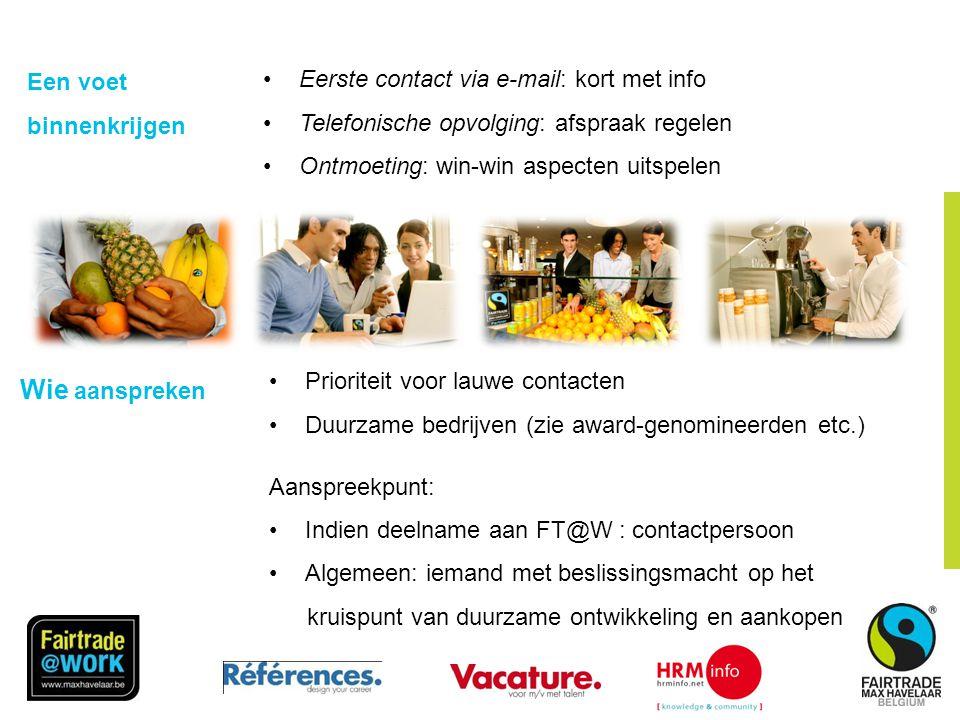 FairTradeGemeente Criterium 4: Media Op de website van www.fairtradegemeenten.be is er een stand van zaken per gemeente en per criterium www.fairtradegemeenten.be