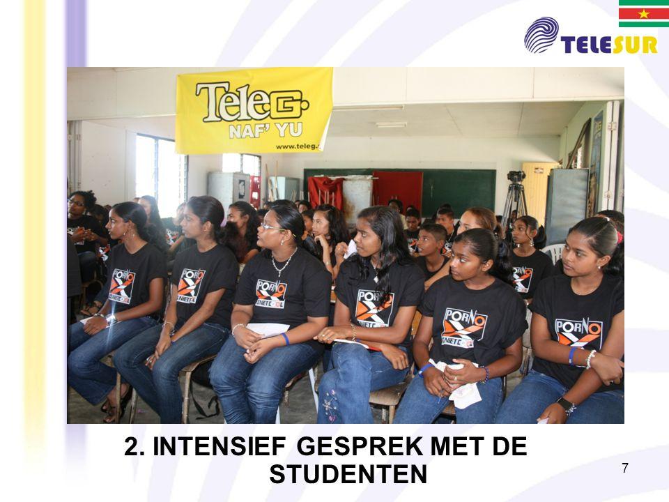 7 2. INTENSIEF GESPREK MET DE STUDENTEN