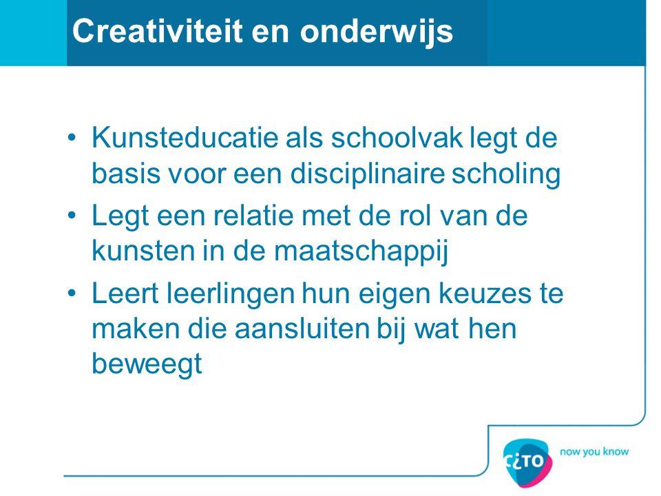Creativiteit en onderwijs •Kunsteducatie als schoolvak legt de basis voor een disciplinaire scholing •Legt een relatie met de rol van de kunsten in de