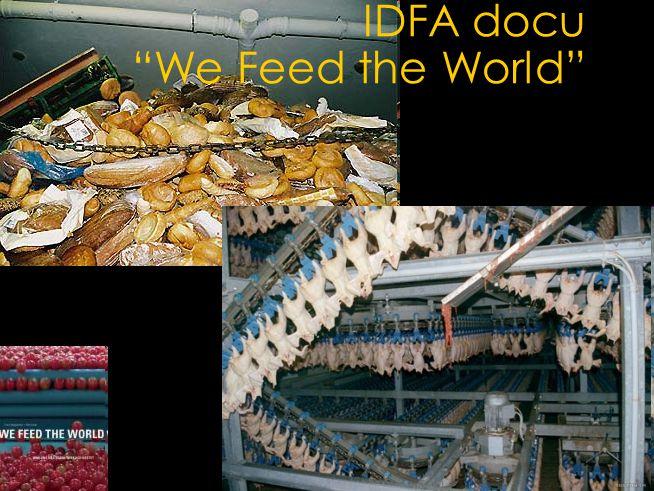 "IDFA docu ""We Feed the World"""