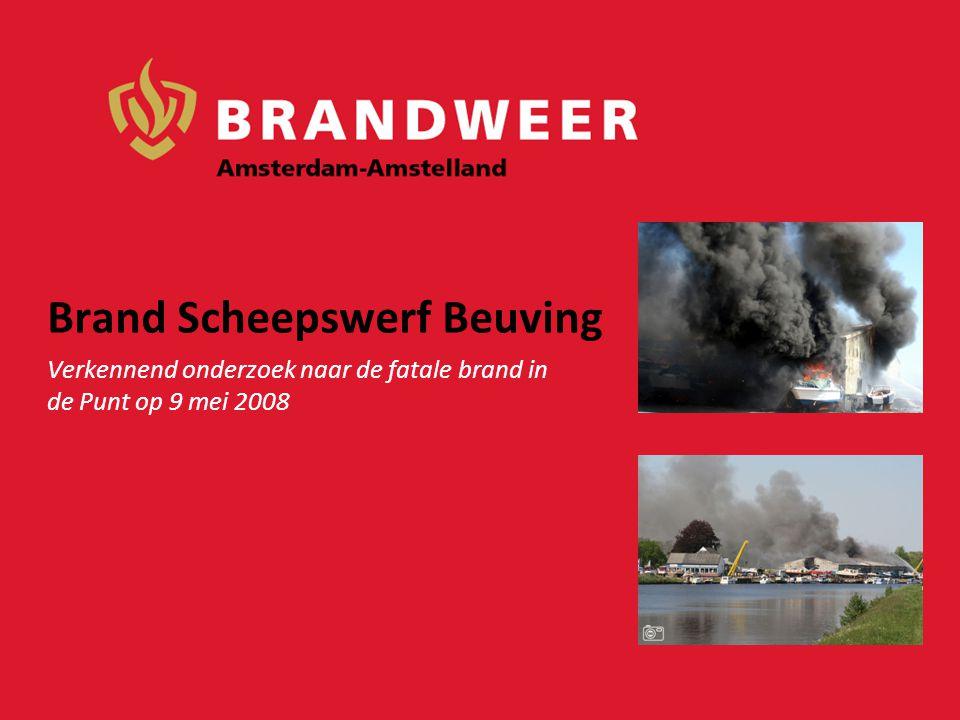 Brand Scheepswerf Beuving Verkennend onderzoek naar de fatale brand in de Punt op 9 mei 2008
