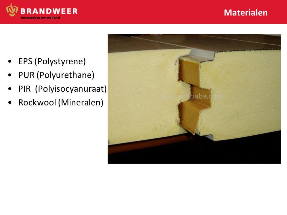 Materialen •EPS (Polystyrene) •PUR (Polyurethane) •PIR (Polyisocyanuraat) •Rockwool (Mineralen)