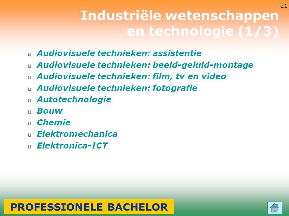 3-7-2014 21 u Audiovisuele technieken: assistentie u Audiovisuele technieken: beeld-geluid-montage u Audiovisuele technieken: film, tv en video u Audi