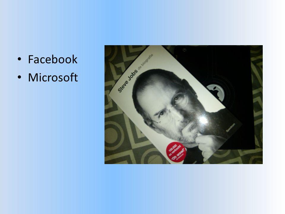 • Facebook • Microsoft
