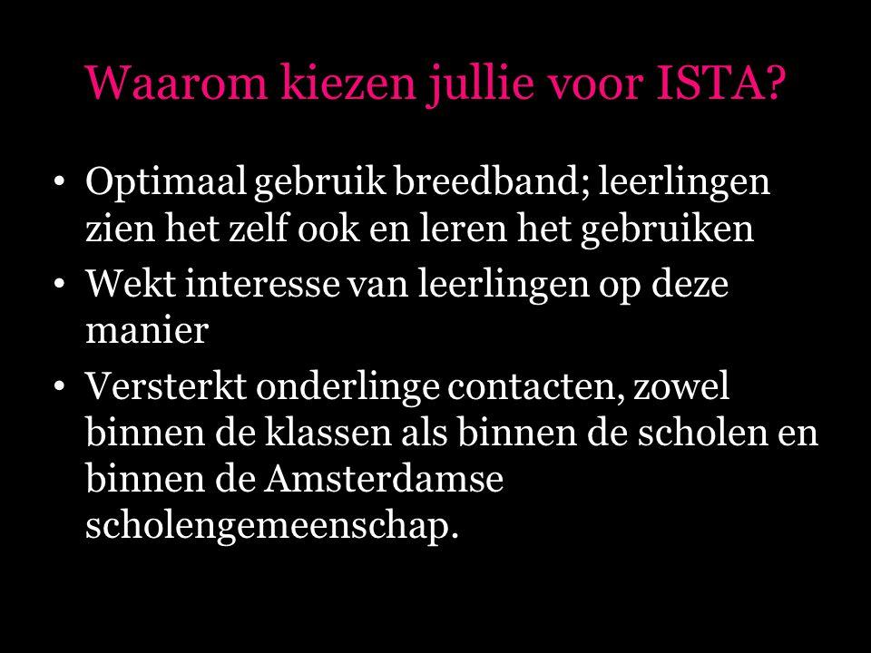 Waarom kiezen jullie voor ISTA.