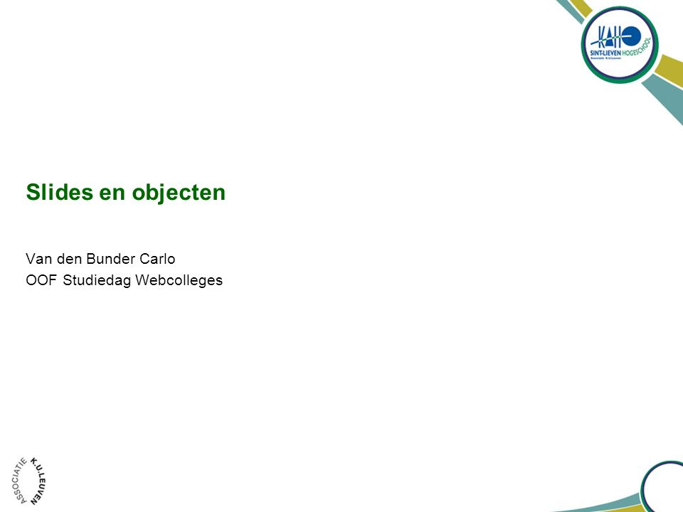 Slides en objecten Van den Bunder Carlo OOF Studiedag Webcolleges