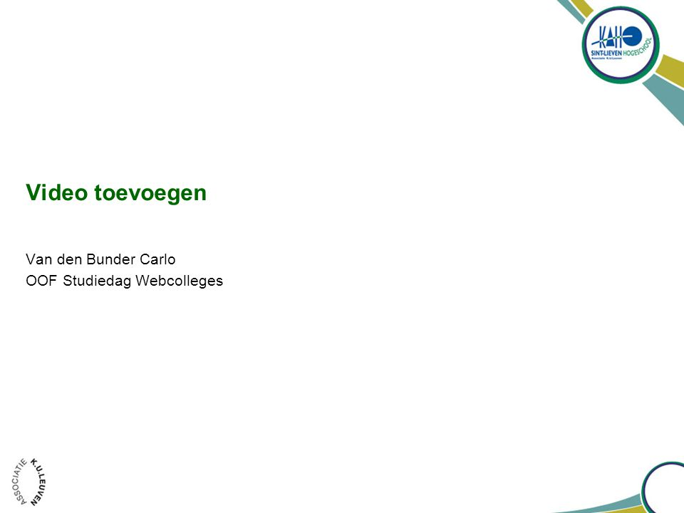 Video toevoegen Van den Bunder Carlo OOF Studiedag Webcolleges