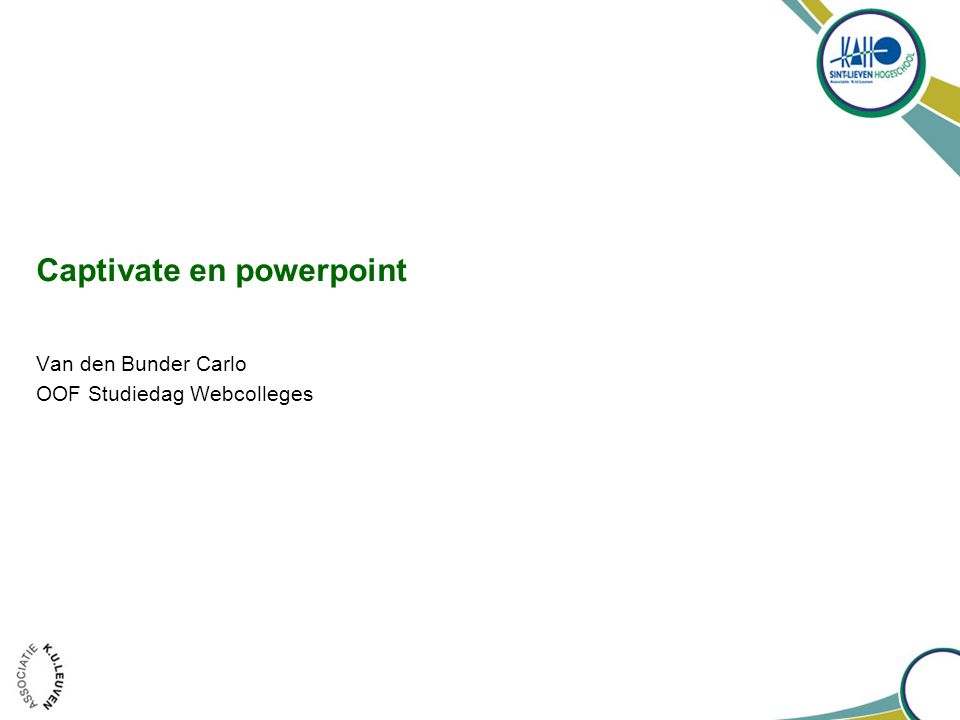 Captivate en powerpoint Van den Bunder Carlo OOF Studiedag Webcolleges