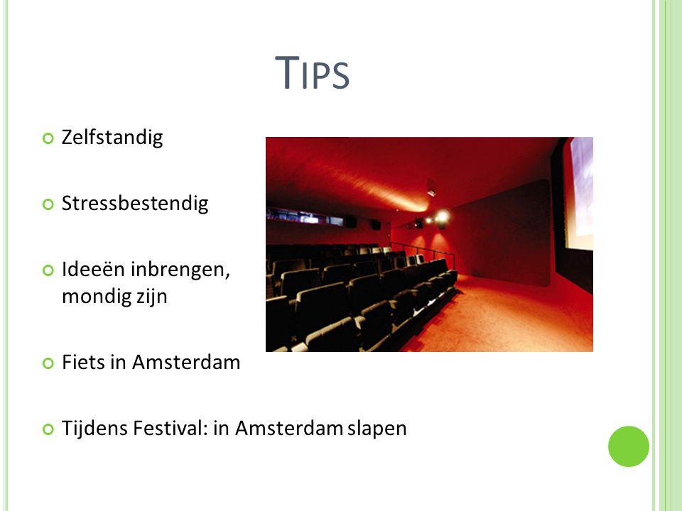 T IPS Zelfstandig Stressbestendig Ideeën inbrengen, mondig zijn Fiets in Amsterdam Tijdens Festival: in Amsterdam slapen