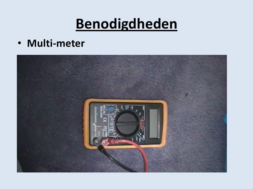 Benodigdheden • Multi-meter