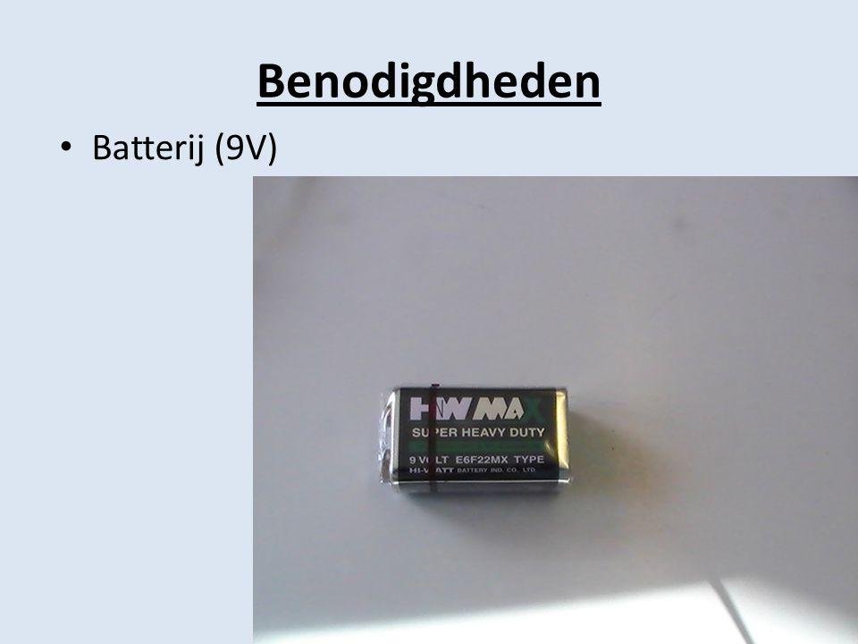 Benodigdheden • Batterij (9V)