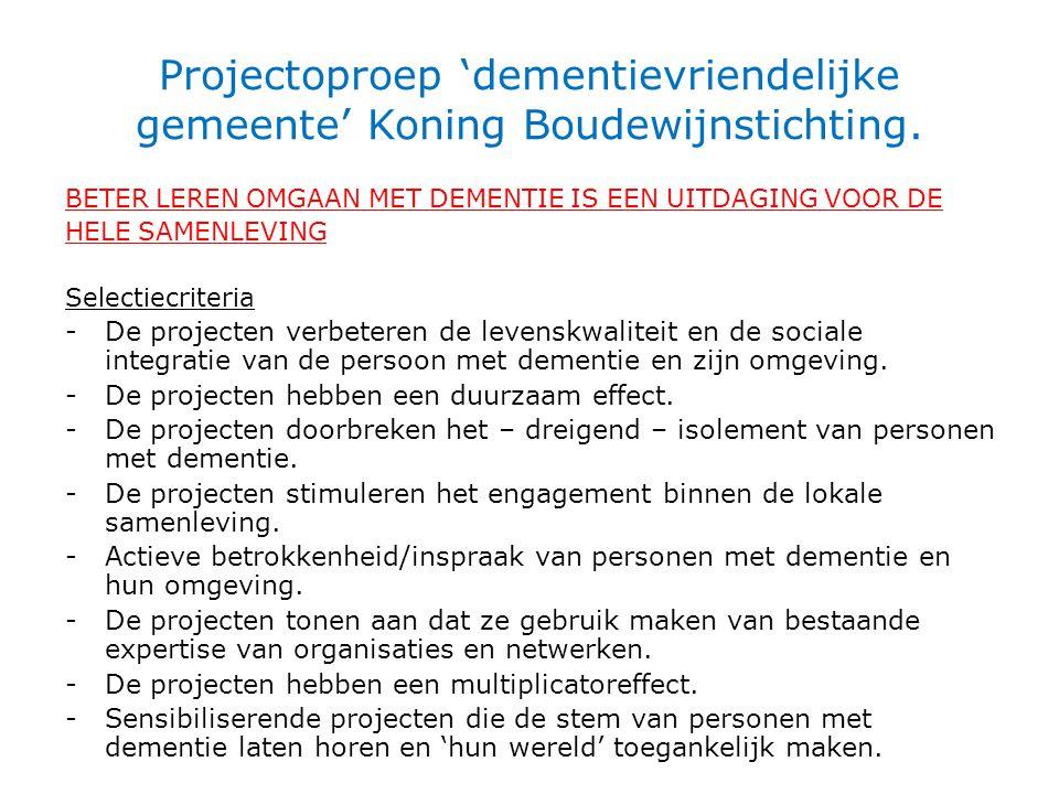 Projectoproep 'dementievriendelijke gemeente' Koning Boudewijnstichting.
