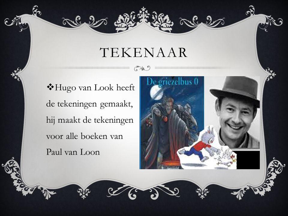  Hugo van Look heeft de tekeningen gemaakt, hij maakt de tekeningen voor alle boeken van Paul van Loon TEKENAAR