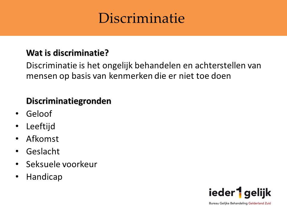 Wat is discriminatie? Discriminatie is het ongelijk behandelen en achterstellen van mensen op basis van kenmerken die er niet toe doenDiscriminatiegro