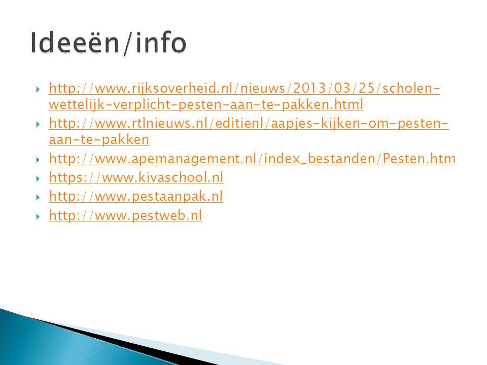  http://www.rijksoverheid.nl/nieuws/2013/03/25/scholen- wettelijk-verplicht-pesten-aan-te-pakken.html http://www.rijksoverheid.nl/nieuws/2013/03/25/s