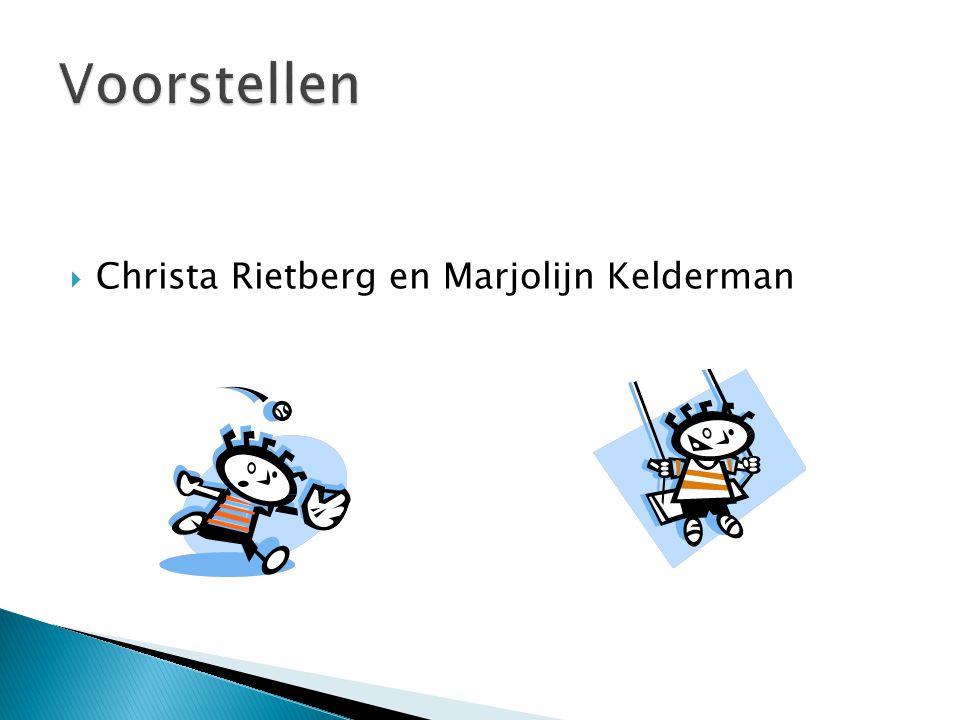  Christa Rietberg en Marjolijn Kelderman
