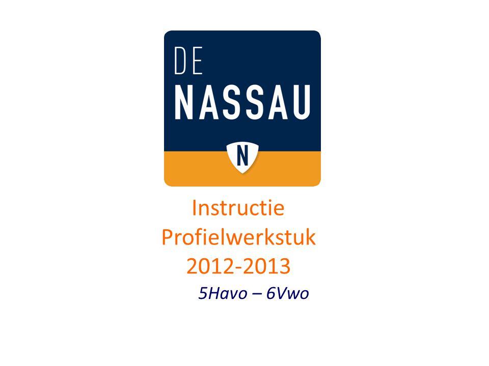 5Havo – 6Vwo Instructie Profielwerkstuk 2012-2013
