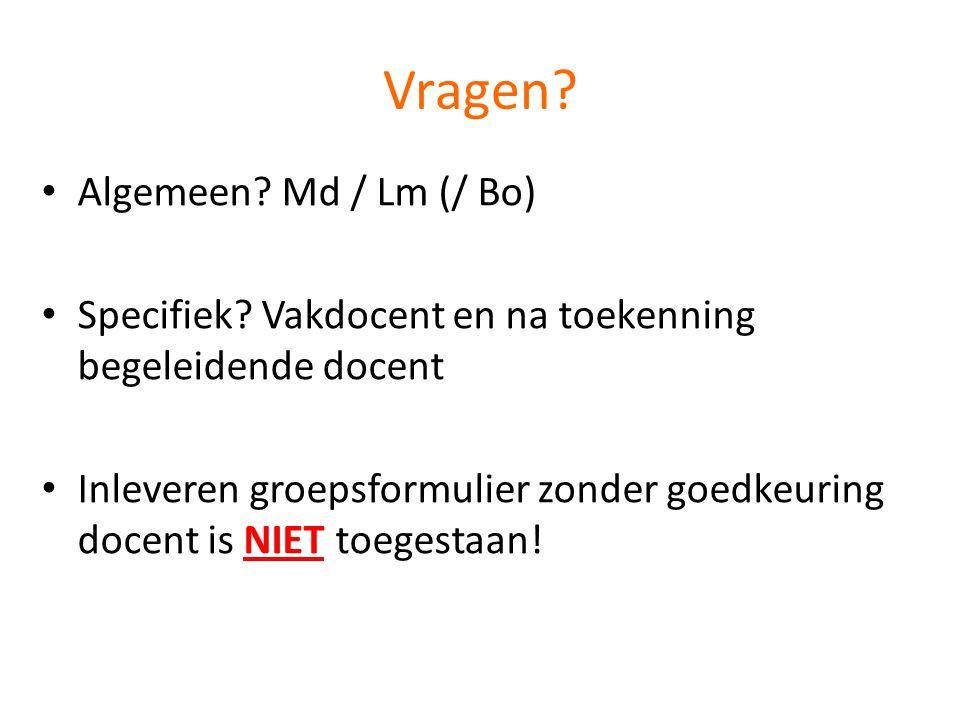 Vragen. • Algemeen. Md / Lm (/ Bo) • Specifiek.
