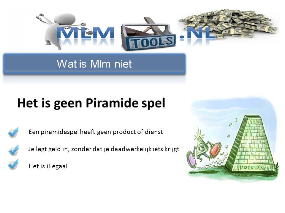 Wat is Mlm niet Een piramidespel heeft geen product of dienst Je legt geld in, zonder dat je daadwerkelijk iets krijgt Het is illegaal