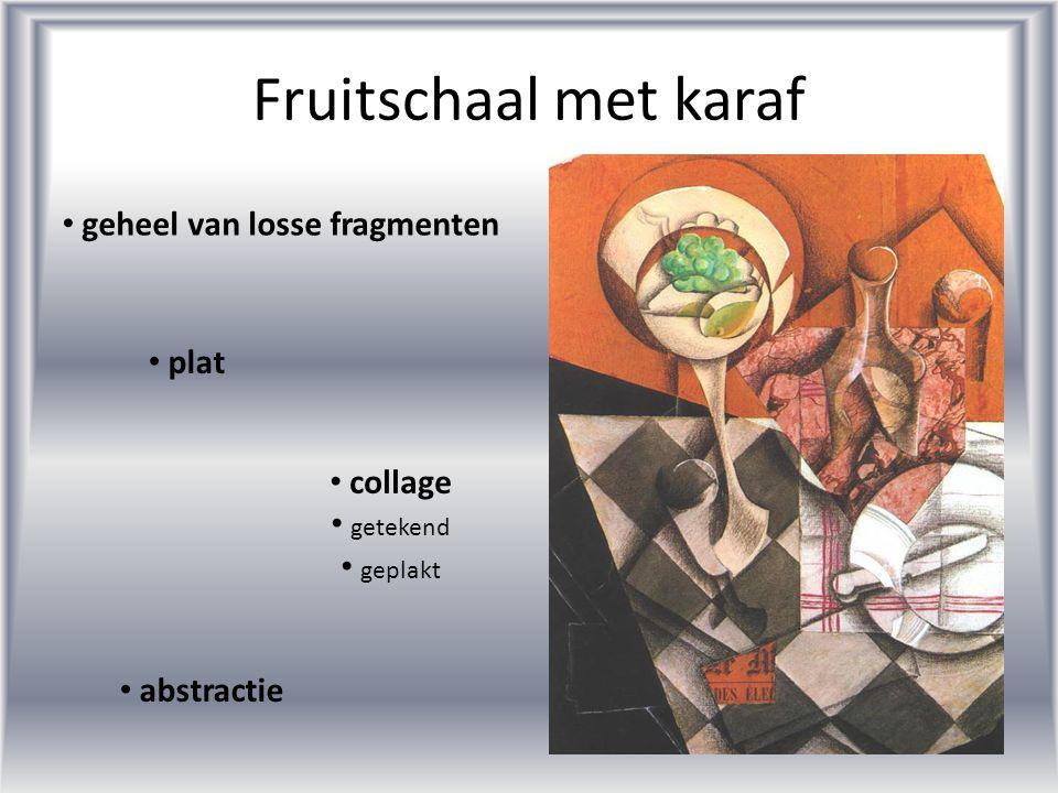 Fruitschaal met karaf • collage • getekend • geplakt • plat • abstractie • geheel van losse fragmenten