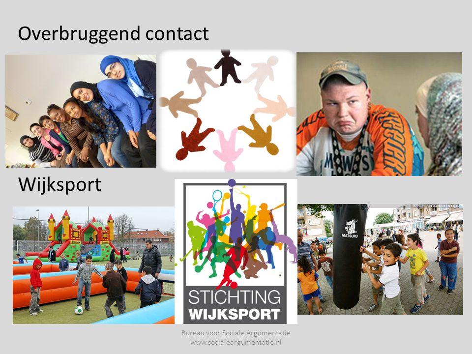 Overbruggend contact Wijksport Bureau voor Sociale Argumentatie www.socialeargumentatie.nl