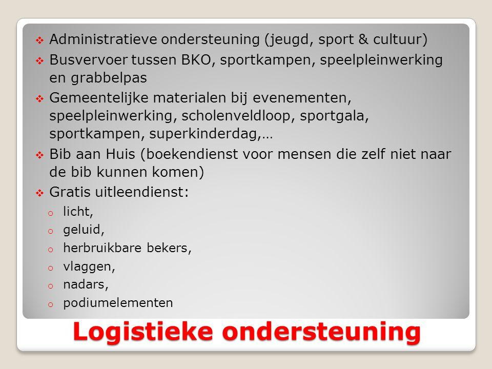  Administratieve ondersteuning (jeugd, sport & cultuur)  Busvervoer tussen BKO, sportkampen, speelpleinwerking en grabbelpas  Gemeentelijke materia