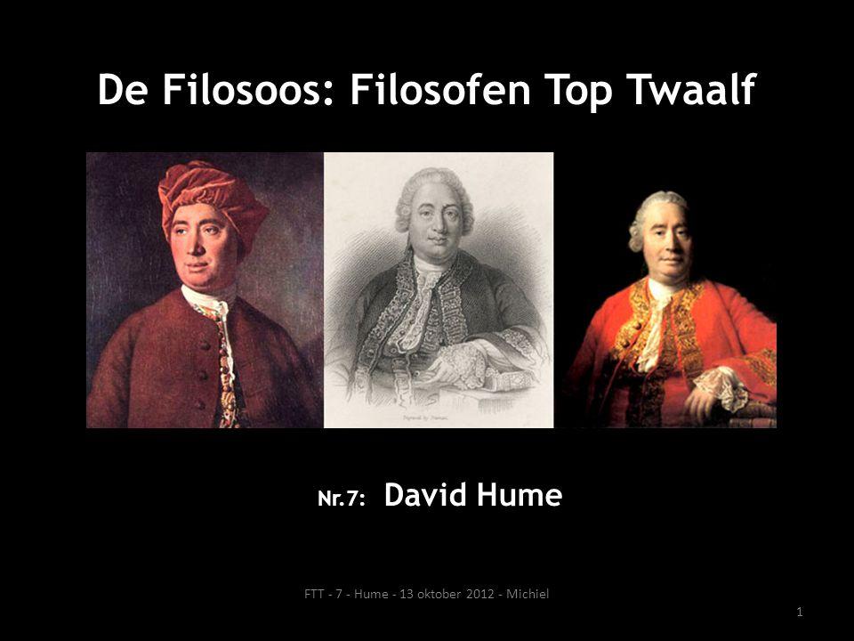 Kort iets over leven Hume • 1711 – 1776 (geboren en gestorven in Edinburgh, Schotland, maar in de jaren ertussen heeft hij veel jaren doorgebracht in Europa: o.a.