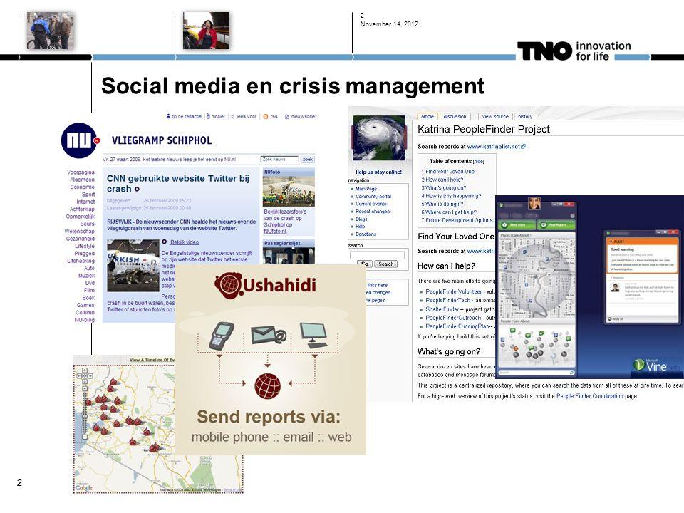 22 Social media en crisis management November 14, 2012 2