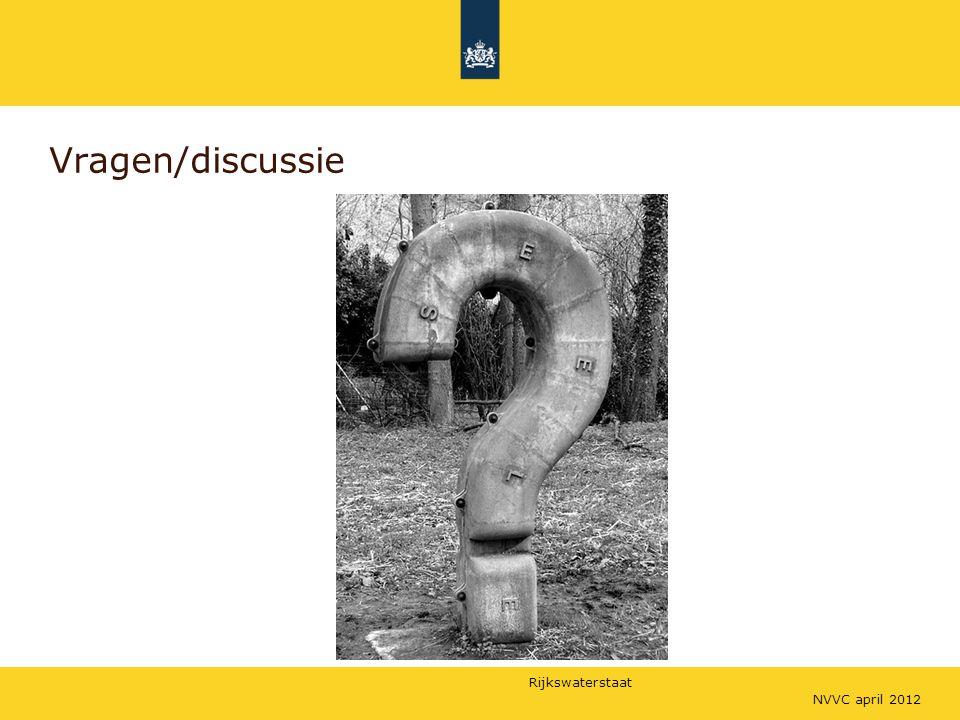 Rijkswaterstaat Vragen/discussie NVVC april 2012