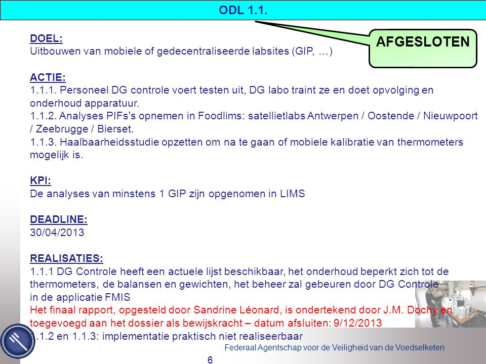 Federaal Agentschap voor de Veiligheid van de Voedselketen 7 ODL 1.2.