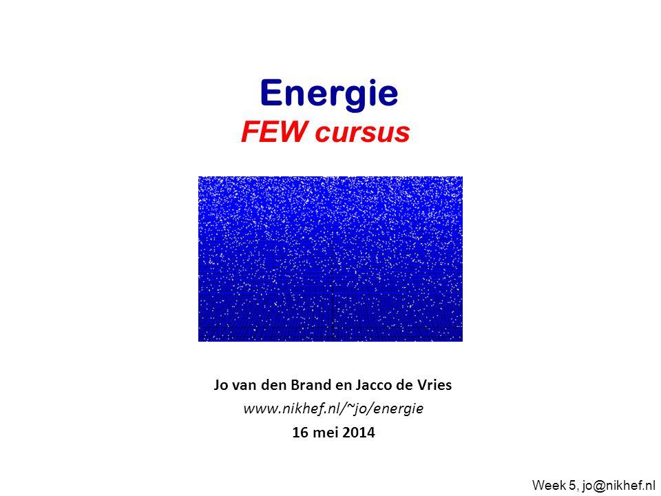 Najaar 2009Jo van den Brand Inhoud •Jo van den Brand •Email: jo@nikhef.nl URL: www.nikhef.nl/~jo/energie jo@nikhef.nlwww.nikhef.nl/~jo/energie •0620 539 484 / 020 598 7900, Kamer T2.69 •Jacco de Vries •Email: jdevries@nikhef.nl •Beoordeling •Huiswerk (20%) •Scriptie (20%): uiterlijk 9 juni mailen (pdf), presentaties 13 juni op Nikhef •Tentamen (60%) 27 mei, 8:45 – 11:30 in WN143 •Boeken •Energy Science, John Andrews & Nick Jelley •Sustainable Energy – without the hot air, David JC MacKay •Elmer E.