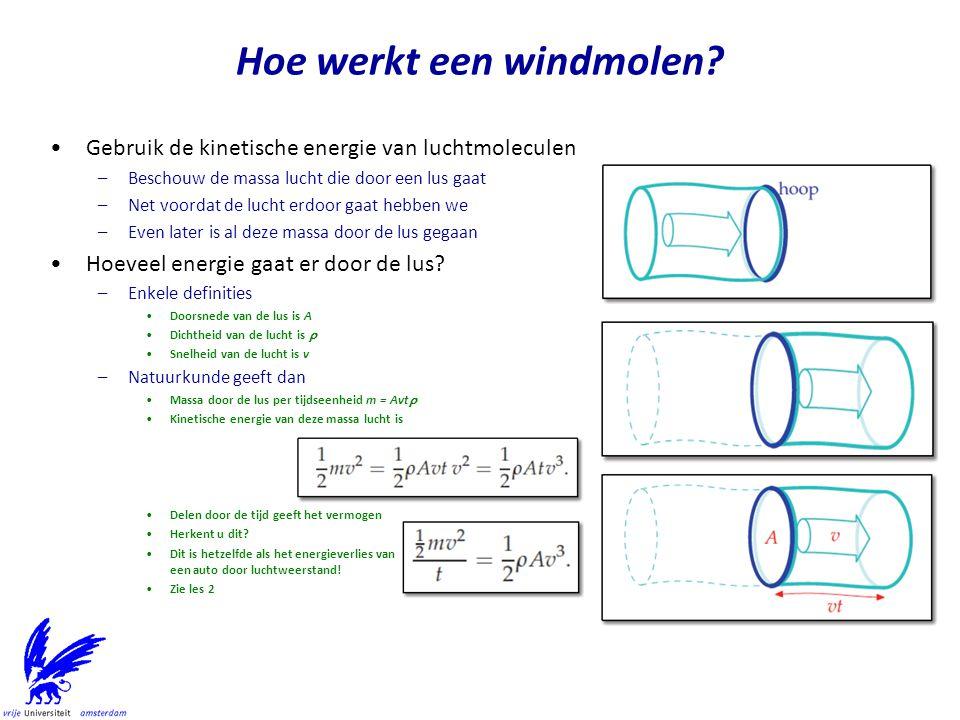 •Hoeveel vermogen krijgen we per eenheid rotor oppervlak.