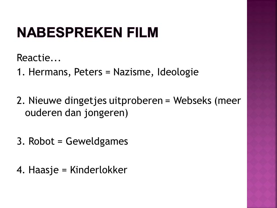 Reactie... 1. Hermans, Peters = Nazisme, Ideologie 2.