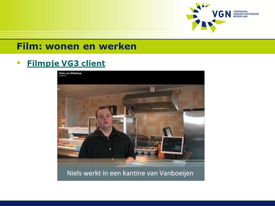 Film: wonen en werken  Filmpje VG3 client Filmpje VG3 client
